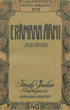 Jack London, ERÄMAAN ÄÄNI (1903/1907/1912/2013)